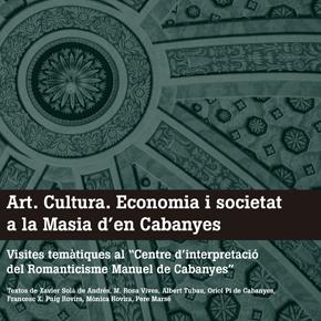 Art, cultura, economia i societat a la Masia d'en Cabanyes