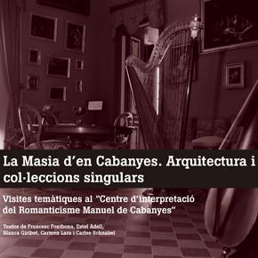 La Masia d'en Cabanyes. Arquitectura i col·leccions singulars