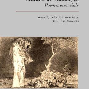 Es presenta el llibre Manuel de Cabanyes poemes essencials. Selecció, traducció i comentaris d'Oriol Pi de Cabanyes