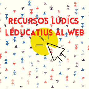 Recursos educatius i lúdics al web