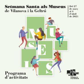 Setmana Santa als Museus de Vilanova i la Geltrú